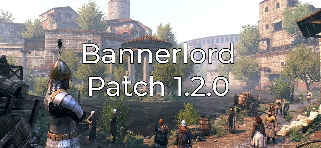 Bannerlord патч 1.2.0